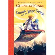 Emma and the Blue Genie by Funke, Cornelia Caroline; Latsch, Oliver; Meyer, Kerstin, 9780385375412