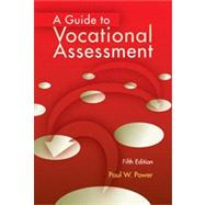 A Guide to Vocational Assessment by Paul Power, 9781416405412