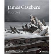 James Casebere by Enwezor, Okwui; Casebere, James (CON); Smith, Caleb (CON); Wallis, Brian (CON), 9783791355412
