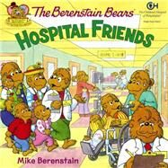 Hospital Friends by Berenstain, Mike, 9780062075413
