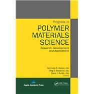 Progress in Polymer Materials Science: Research, Development and Applications by Zaikov; Gennady E., 9781926895413