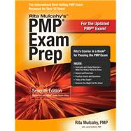 PMP Exam Prep: Rapid Learning to Pass PMI's PMP Exam--on Your First Try! by Mulcahy, Rita; Diethelm, Laurie (CON), 9781932735413