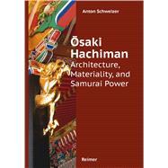 Osaki Hachiman by Schweizer, Anton, 9783496015413
