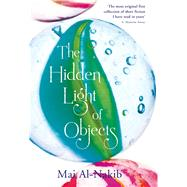 The Hidden Light of Objects by Al-Nakib, Mai, 9789992195413