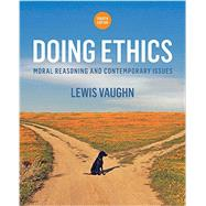 Doing Ethics by Vaughn, Lewis, 9780393265415