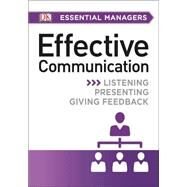 DK Essential Managers: Effective Communication by DK Publishing, 9781465435415