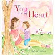 You Are My Heart by Richmond, Marianne, 9781492615415
