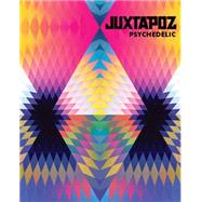 Juxtapoz Psychedelic by Stouffer, Hannah, 9781584235415