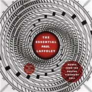 The Essential Paul Laffoley by Laffoley, Paul; Walla, Douglas; Walla, Douglas, 9780226315416