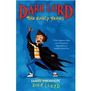 Dark Lord The Early Years by Thomson, Jamie, 9780802735416