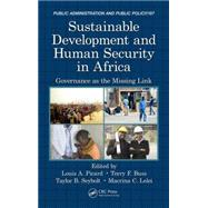 Sustainable Development and Human Security in Africa: Governance as the Missing Link by Picard; Louis A., 9781482255416