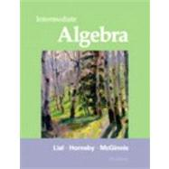 Intermediate Algebra by Lial, Margaret; Hornsby, John; McGinnis, Terry, 9780321715418