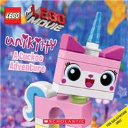 LEGO The LEGO Movie: Unikitty: A Cuckoo Adventure by Unknown, 9780545795418