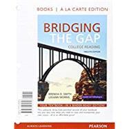 Bridging the Gap, Books a la Carte Plus MyReadingLab with Pearson eText -- Access Card Package by Smith, Brenda D.; Morris, LeeAnn, 9780134075419
