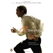 12 Years a Slave (Movie Tie-In) by Northup, Solomon; Gates, Henry Louis; Berlin, Ira; McQueen, Steve; Gates, Henry Louis, 9780143125419