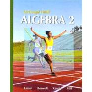 Algebra 2, Grades 9-12: Mcdougal Littell High School Math by Holt Mcdougal, 9780618595419