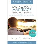 Saving Your Marriage Before It Starts for Men by Parrott, Les, Dr.; Parrott, Leslie, Dr., 9780310875420