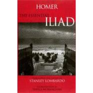 Homer the Essential Iliad by Lombardo, Stanley; Murnaghan, Sheila; Homer, 9780872205420