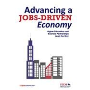 Advancing a Jobs-Driven Economy by Stem Connector, 9781630475420