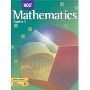Mathematics Course 3 by Bennett, Jennie M.; Burger, Edward B.; Chard, David J.; Jackson, Audrey L.; Kennedy, Paul A., 9780030385421
