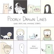 Poorly Drawn Lines by Farazmand, Reza, 9780147515421