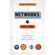 Networks of New York by Burrington, Ingrid, 9781612195421