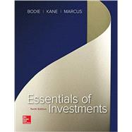 Essentials of Investments by Bodie, Zvi; Kane, Alex; Marcus, Alan, 9780077835422