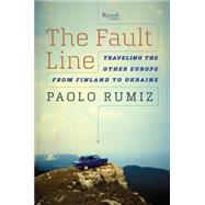 The Fault Line by RUMIZ, PAOLOCONTI, GREGORY, 9780847845422