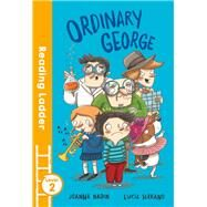 Ordinary George by Nadin, Joanna; Serrano, Lucia, 9781405275422