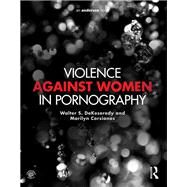 Violence against Women in Pornography by DeKeseredy; Walter, 9781455775422