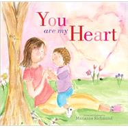 You Are My Heart by Richmond, Marianne, 9781492615422