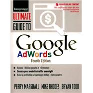 Ultimate Guide to Google AdWords How to Access 1 Billion People in 10 Minutes by Marshall, Perry; Rhodes, Mike; Todd, Bryan, 9781599185422