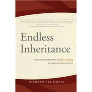 Endless Inheritance by Del Monte, Richard, 9781599325422