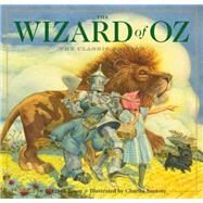The Wizard of Oz by Baum, L. Frank; Santore, Charles; Hearn, Michael Patrick, 9781604335422