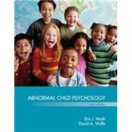 Abnormal Child Psychology by Mash, Eric J; Wolfe, David A, 9781305105423
