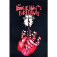 The Boogie Man's Birthday by Williams, Eric, 9781480965423