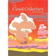 The Cloud Collector's Handbook by Pretor-pinney, Gavin, 9780811875424