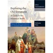 Exploring the Old Testament by Satterthwaite, Philip E.; McConville, J. Gordon, 9780830825424