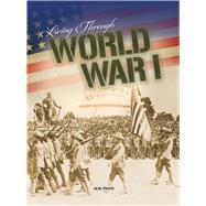 Living Through World War I by Eboch, M. M., 9781641565424