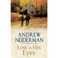 Lost in His Eyes by Neiderman, Andrew, 9780727885425