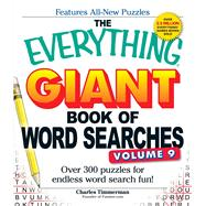 The Everything Giant Book of Word Searches: Over 300 Puzzles for Endless Word Search Fun! by Timmerman, Charles, 9781440585425