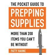 Pocket Guide to Prepping Supplies by Hahne, Patty, 9781510705425