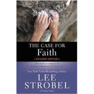 The Case for Faith by Strobel, Lee; Vogel, Jane (CON), 9780310745426