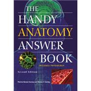 The Handy Anatomy Answer Book by Barnes-Svarney, Patricia; Svarney, Thomas E., 9781578595426