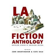 La Fiction Anthology by Brantingham, John; Gale, Kate, 9781597095426