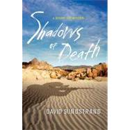 Shadows of Death A Desert Sky Mystery by Sundstrand, David, 9781250005427