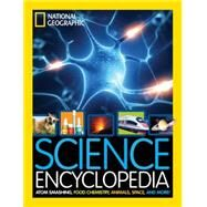 Science Encyclopedia by NATIONAL GEOGRAPHIC KIDS, 9781426325427