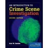An Introduction to Crime Scene Investigation by , 9781449645427