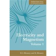 Electricity and Magnetism, Volume 1 Third edition by Bleaney, B. I.; Bleaney, B., 9780199645428