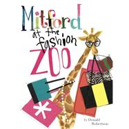 Mitford at the Fashion Zoo by Robertson, Donald; Gieske, Kimberly (CON), 9780451475428